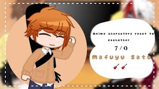 •| Anime characters react to each other | 7/9 | Mafuyu Sato/ Given |