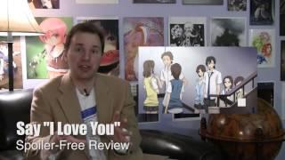 """Anime review of 'Say """"I Love You"""" '"""
